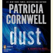 Dust: Scarpetta (Book 21), by Patricia Cornwell