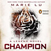 Champion: A Legend Novel, by Marie Lu