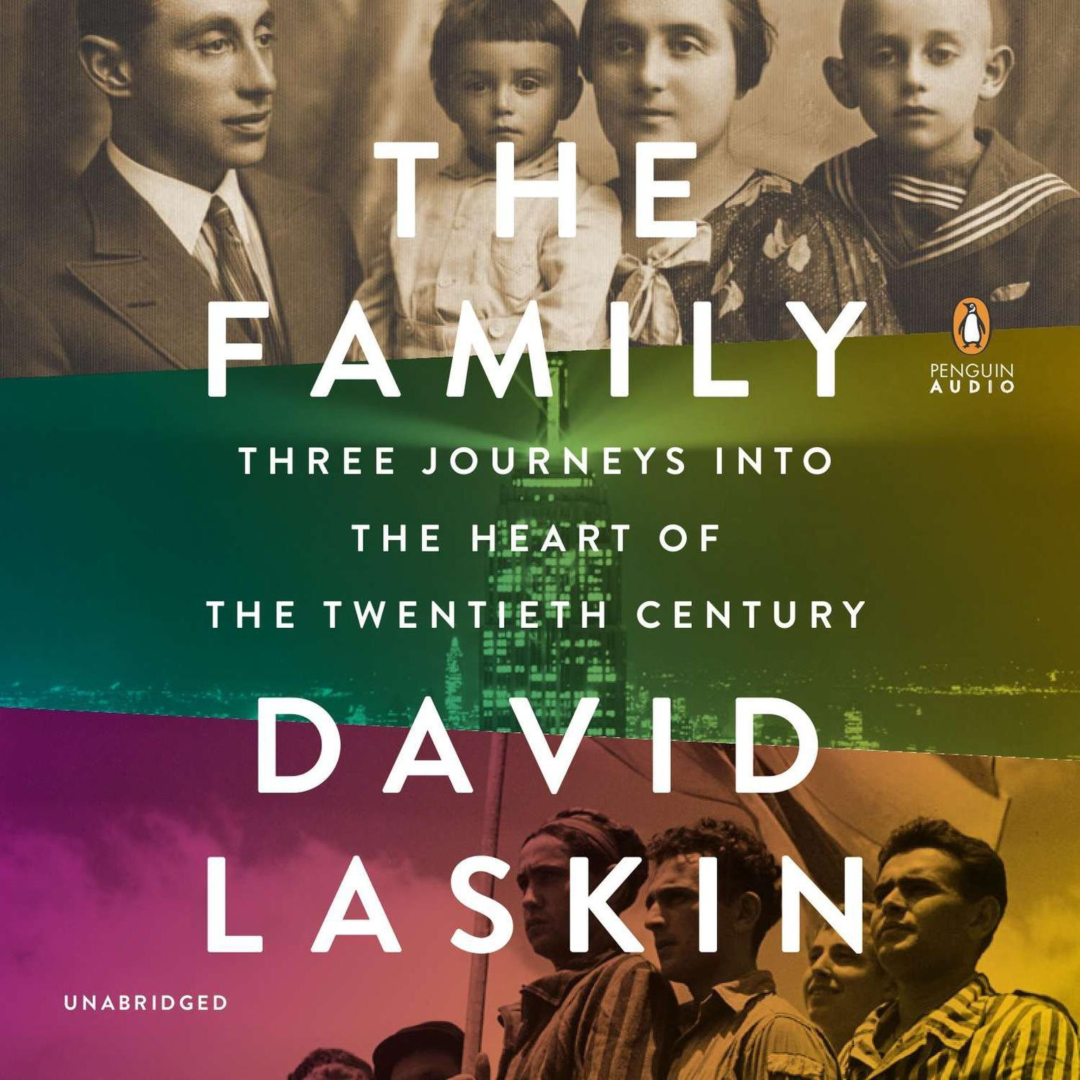 Printable The Family: Three Journeys into the Heart of the Twentieth Century Audiobook Cover Art