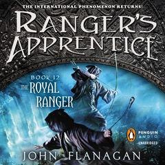 The Royal Ranger: A New Beginning Audiobook, by John Flanagan, John A. Flanagan