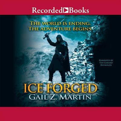 Ice Forged Audiobook, by Gail Z. Martin