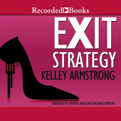 Exit Strategy Audiobook, by Kelley Armstrong