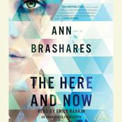The Here and Now Audiobook, by Ann Brashares