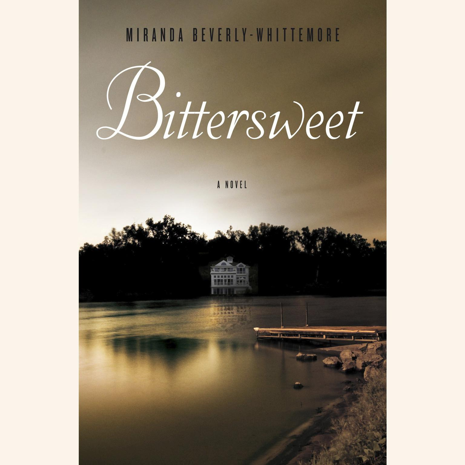 Printable Bittersweet: A Novel Audiobook Cover Art