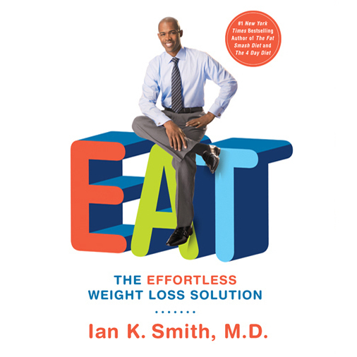 Printable EAT: The Effortless Weight Loss Solution Audiobook Cover Art