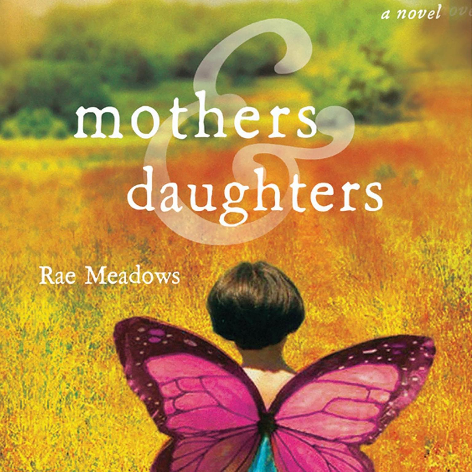 Printable Mothers and Daughters: A Novel Audiobook Cover Art