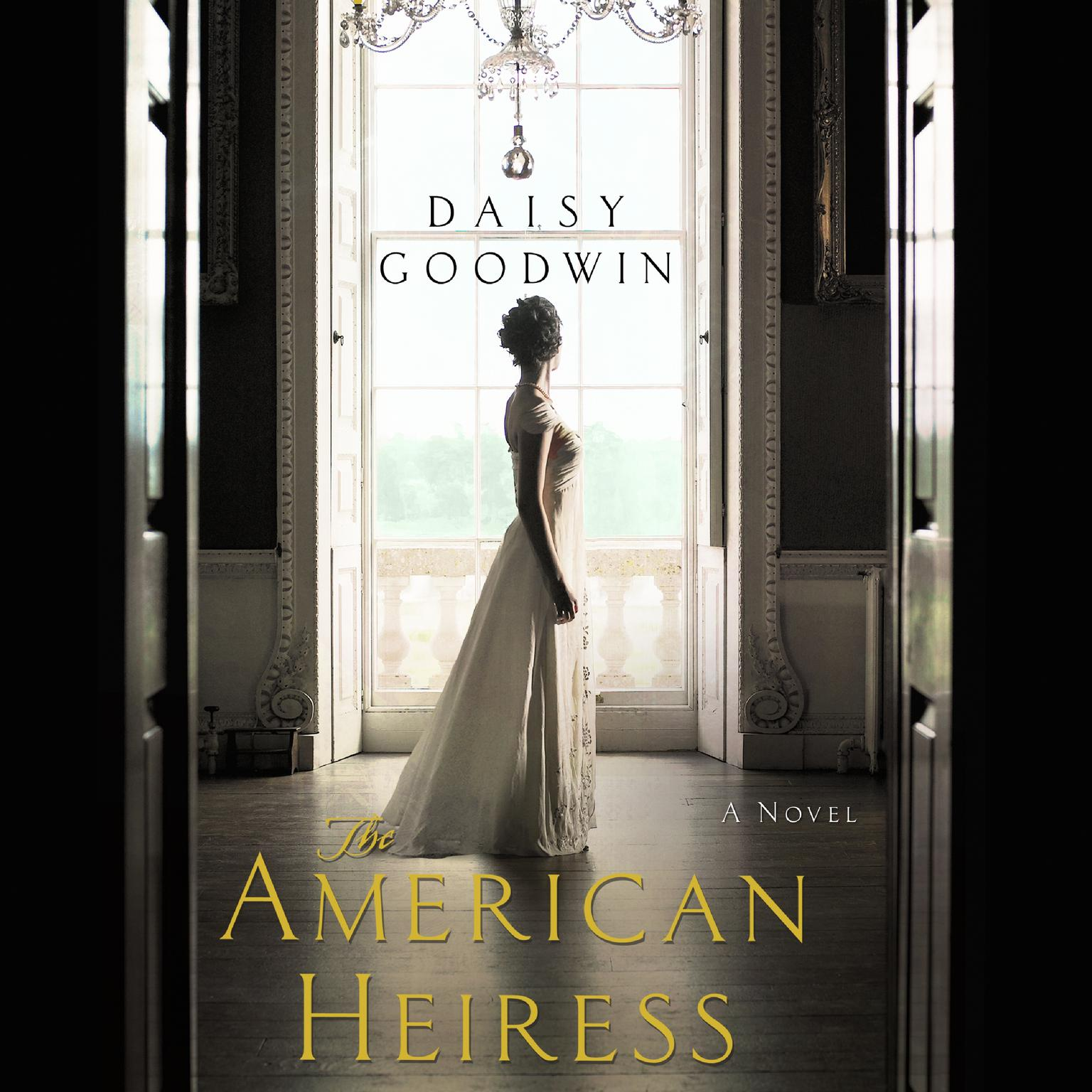 Printable The American Heiress: A Novel Audiobook Cover Art