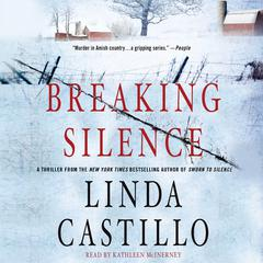 Breaking Silence: A Kate Burkholder Novel Audiobook, by Linda Castillo
