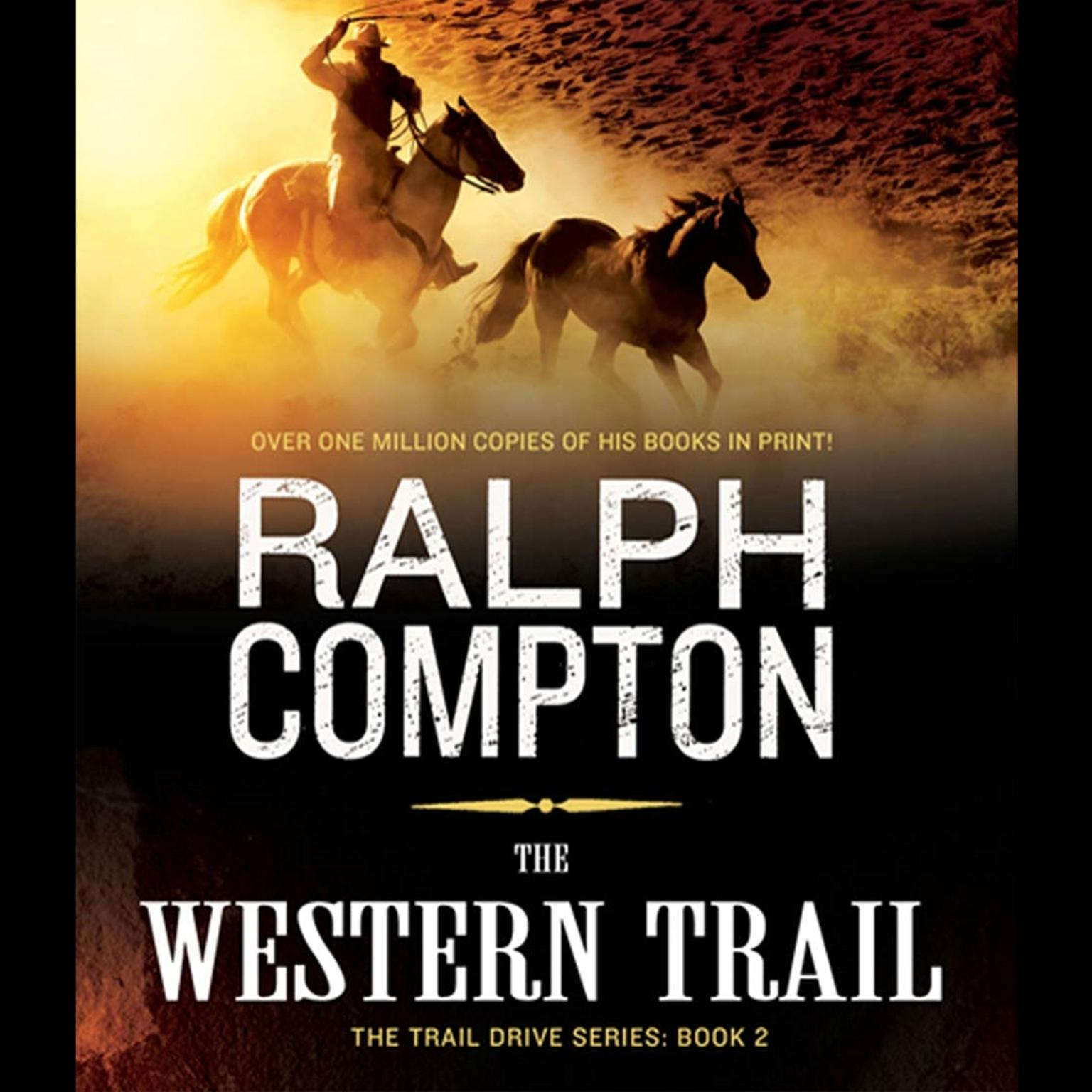 Printable The Western Trail: The Trail Drive, Book 2 Audiobook Cover Art