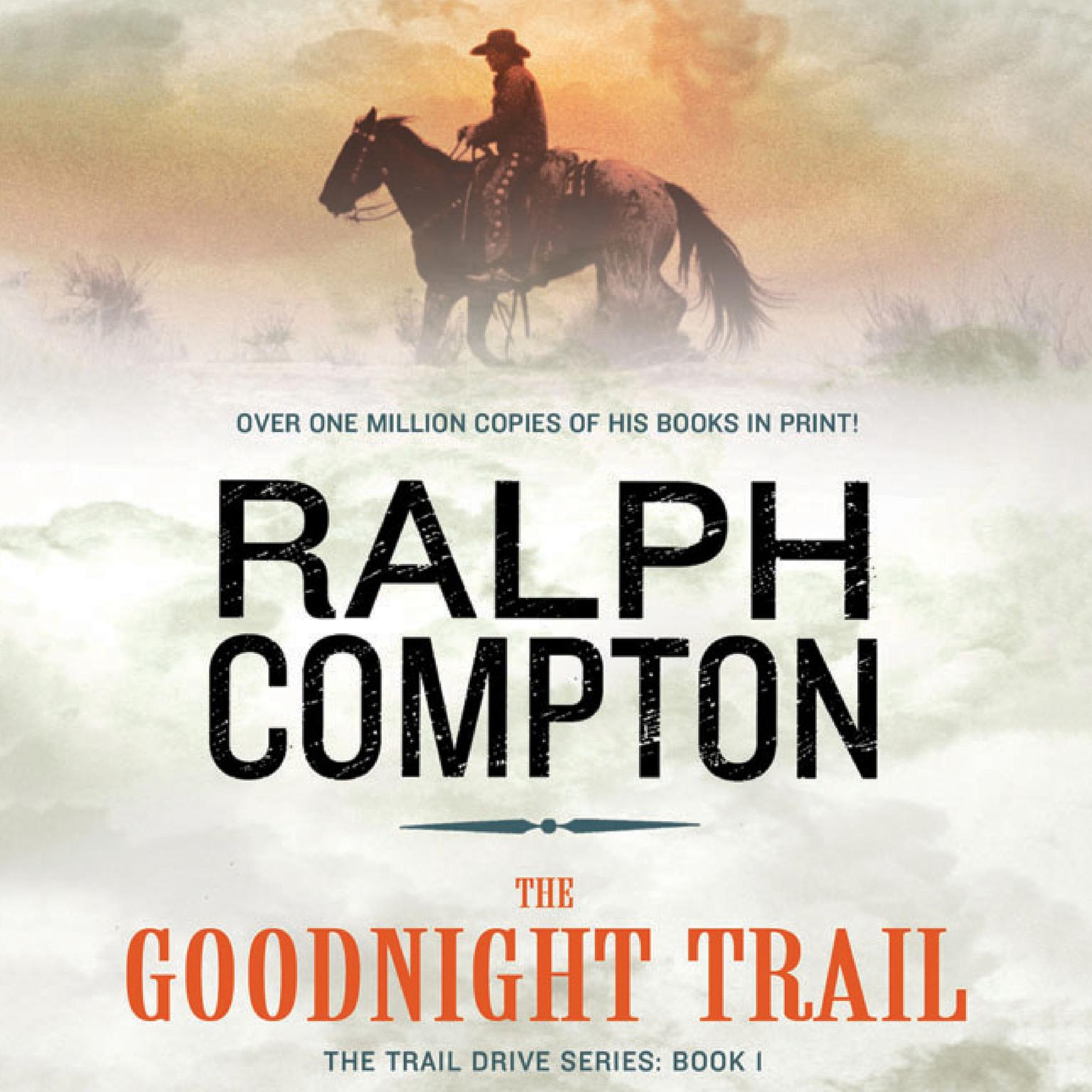 Printable The Goodnight Trail: The Trail Drive, Book 1 Audiobook Cover Art