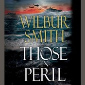 Those in Peril Audiobook, by Wilbur Smith