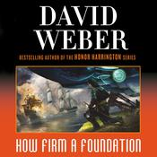 How Firm a Foundation Audiobook, by David Weber