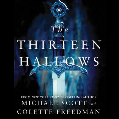 The Thirteen Hallows Audiobook, by Michael Scott