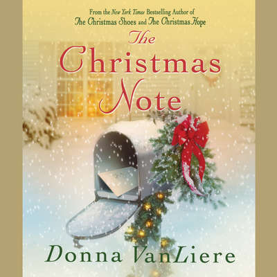 The Christmas Note: A Novel Audiobook, by Donna VanLiere