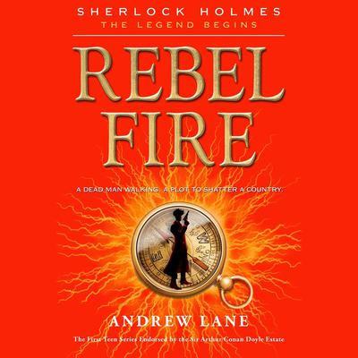 Rebel Fire Audiobook, by Andrew Lane