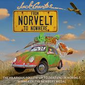 From Norvelt to Nowhere, by Jack Gantos