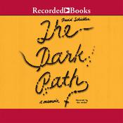 The Dark Path, by David Schickler
