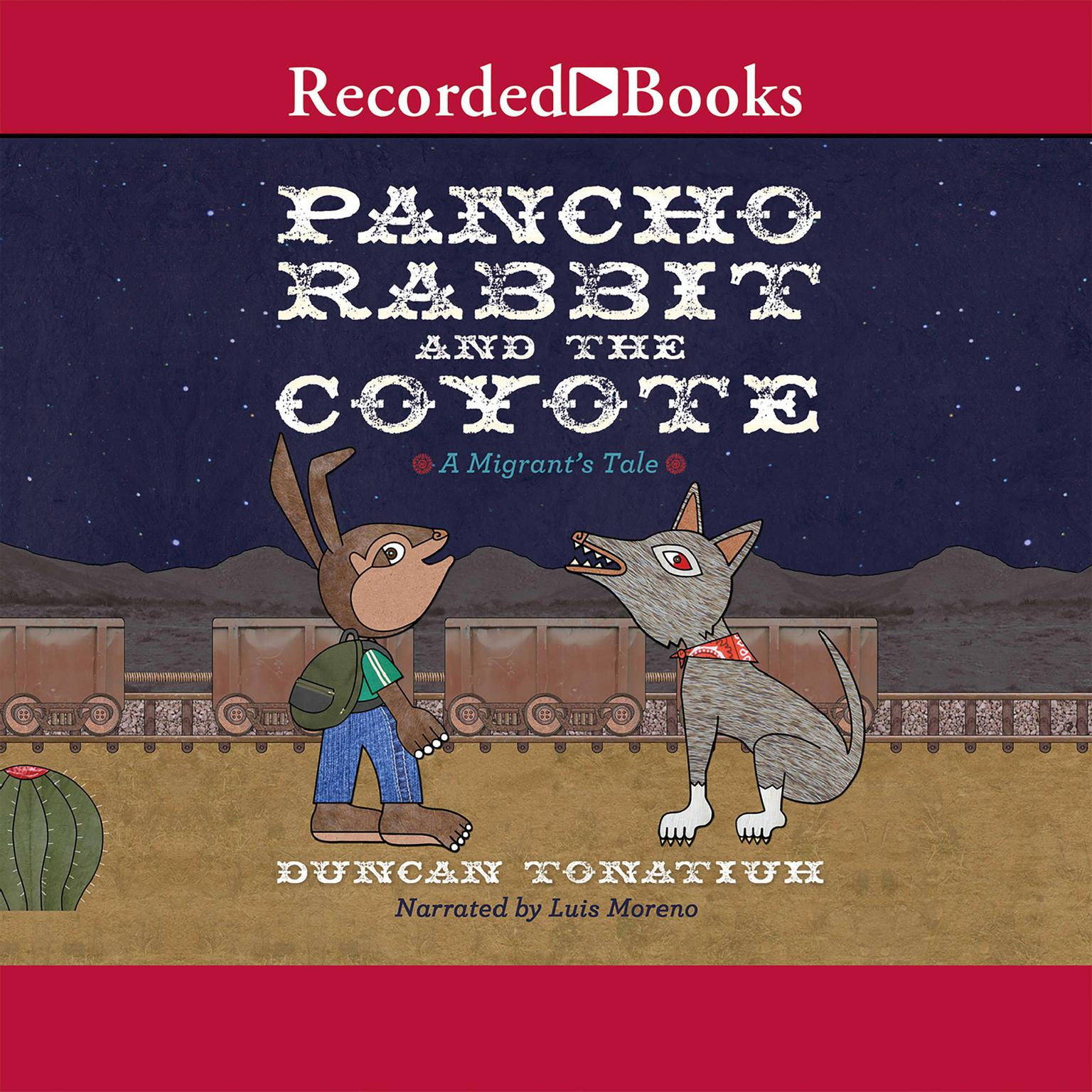 Printable Pancho Rabbit and the Coyote: A Migrant's Tale Audiobook Cover Art
