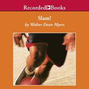 Slam!, by Walter Dean Myers