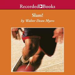 Slam! Audiobook, by Walter Dean Myers
