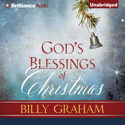 God's Blessings of Christmas Audiobook, by Billy Graham
