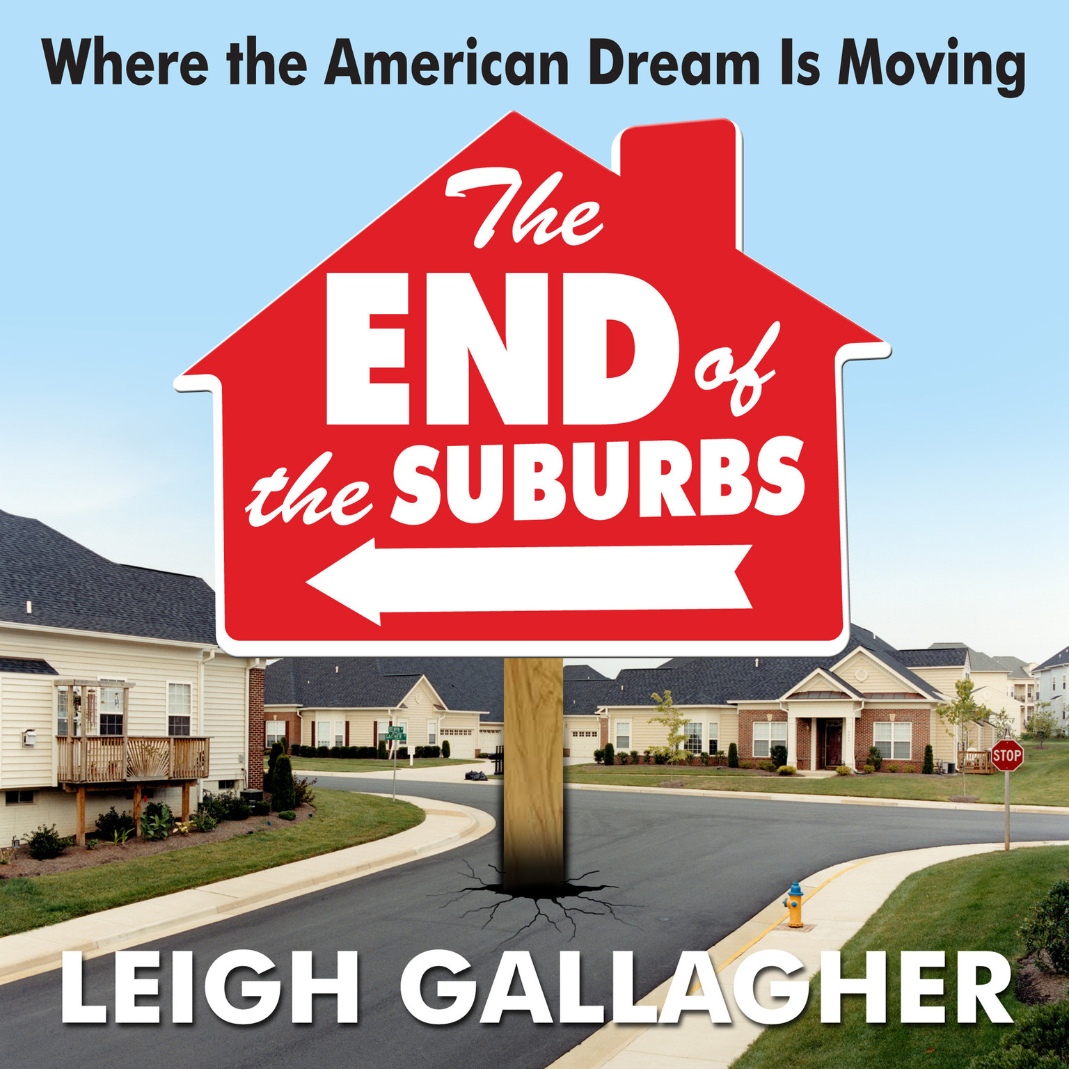 Printable End of the Suburbs: Where the American Dream Is Moving Audiobook Cover Art