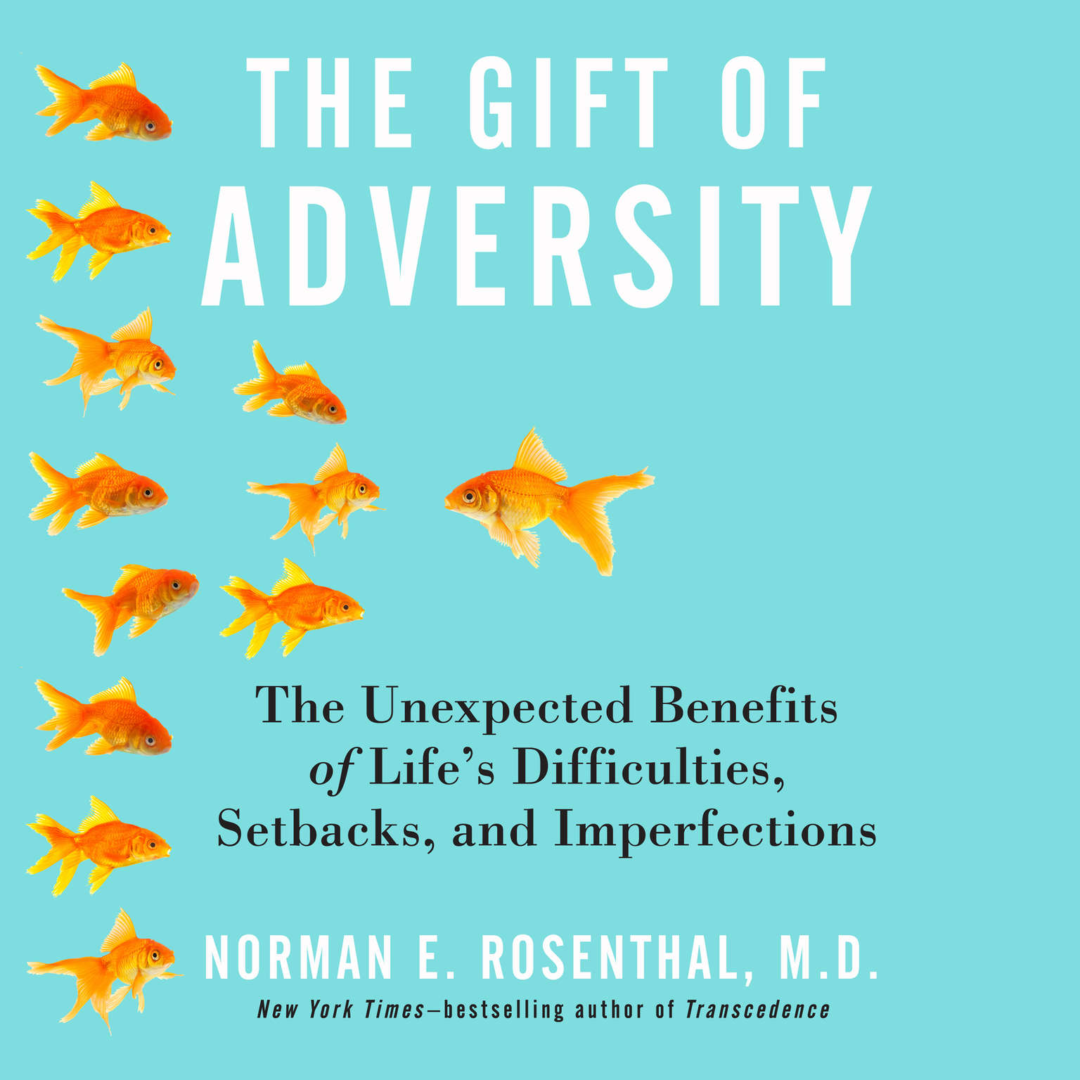 Printable The Gift of Adversity: The Unexpected Benefits of Life's Difficulties, Setbacks, and Imperfections Audiobook Cover Art