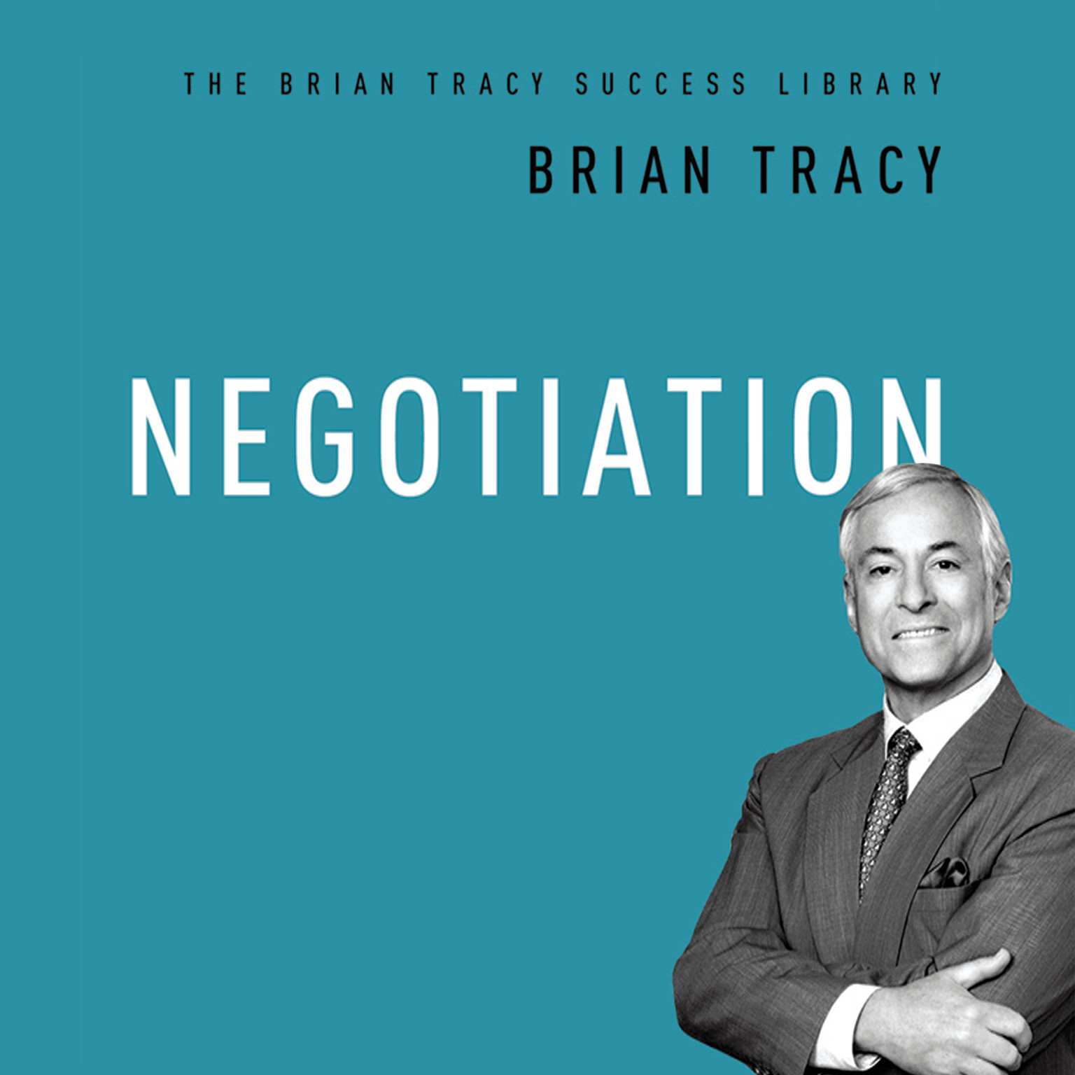 Printable Negotiation: The Brian Tracy Success Library Audiobook Cover Art