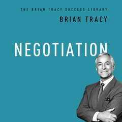 Negotiation: The Brian Tracy Success Library Audiobook, by Brian Tracy