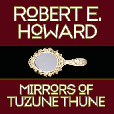 Mirrors Tuzune Thune Audiobook, by
