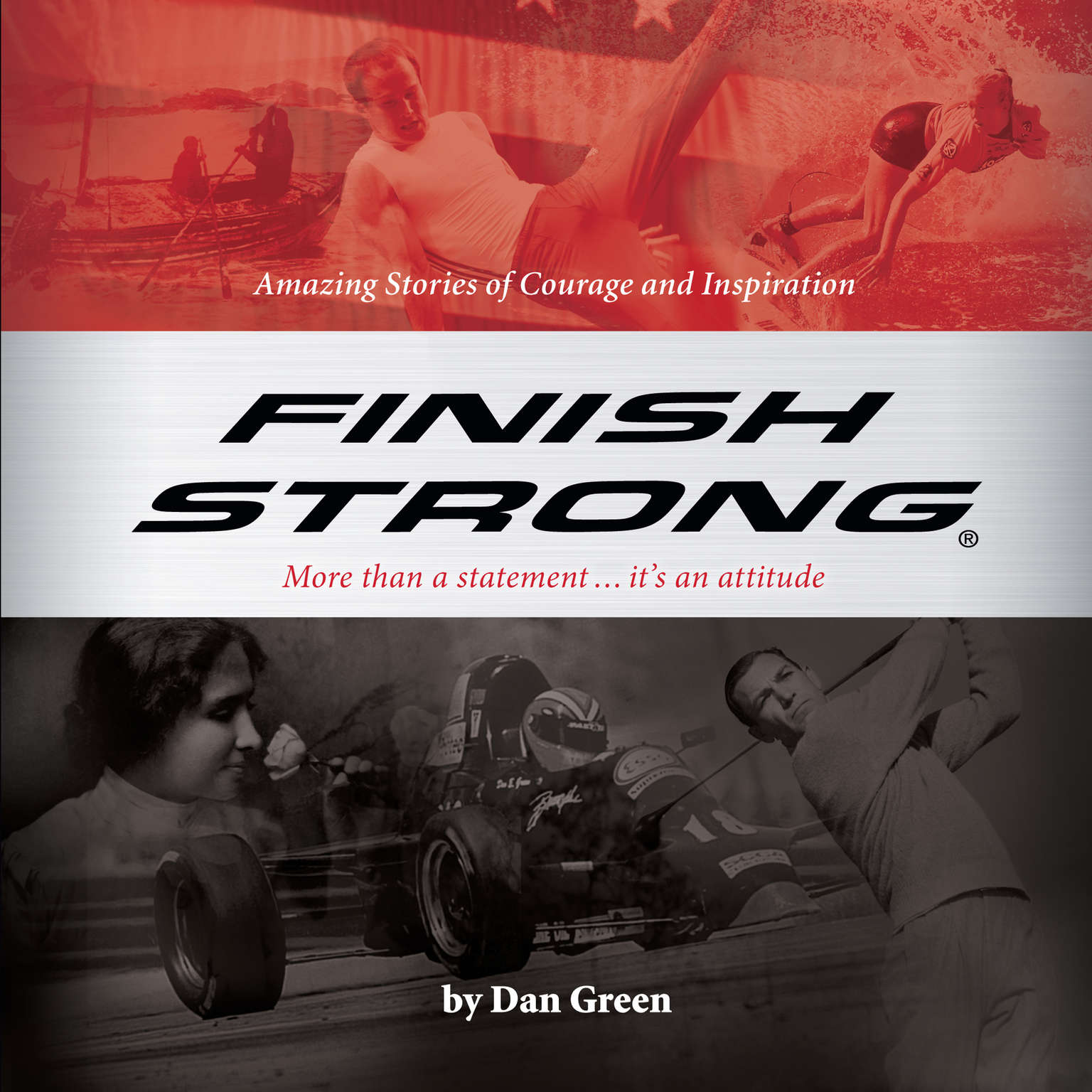 Printable Finish Strong: Amazing Stories of Courage and Inspiration Audiobook Cover Art