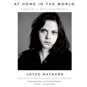 At Home in the World: A Memoir Audiobook, by Joyce Maynard