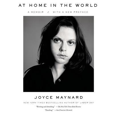 At Home in the World: A Memoir Audiobook, by Joyce Maynard