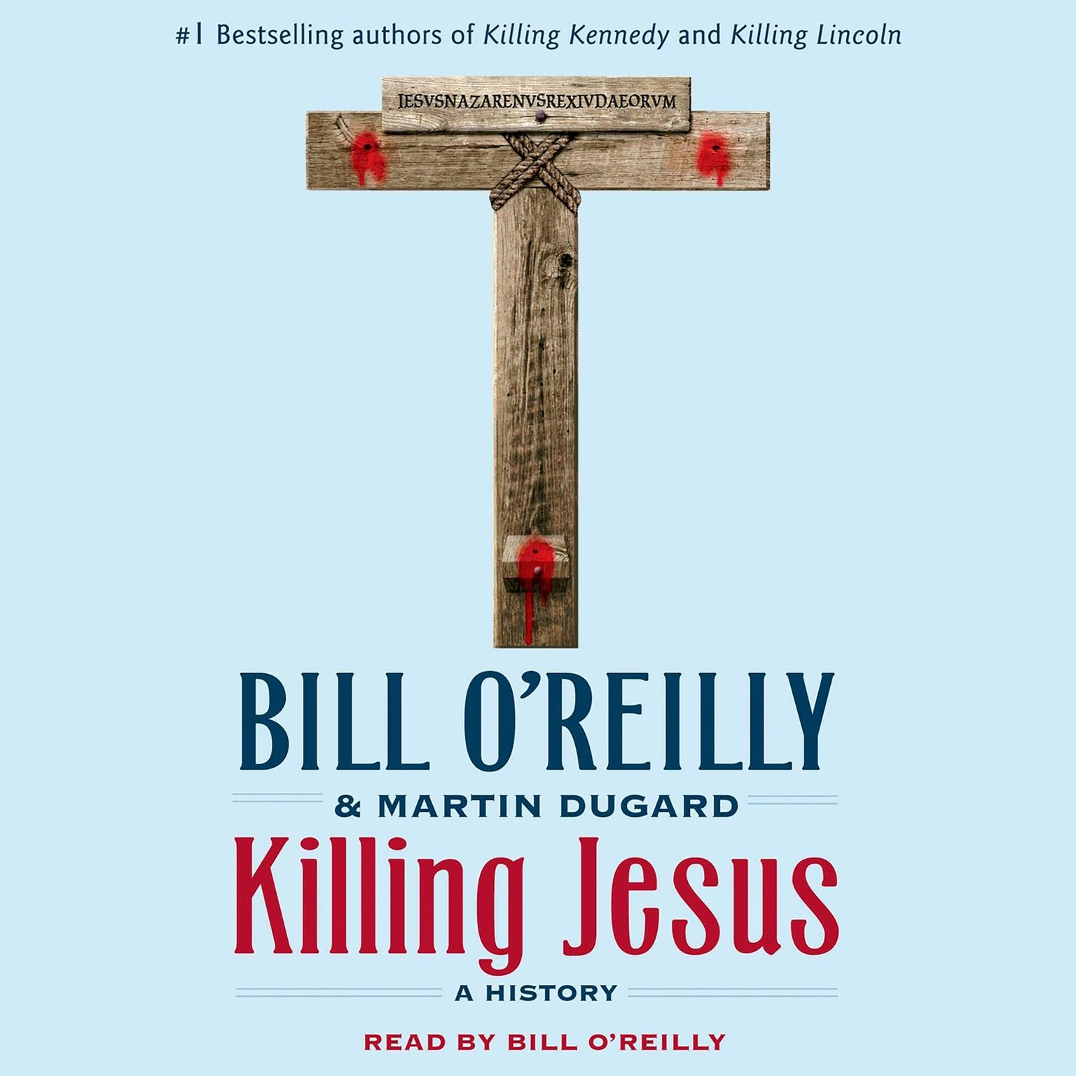 Printable Killing Jesus: A History Audiobook Cover Art