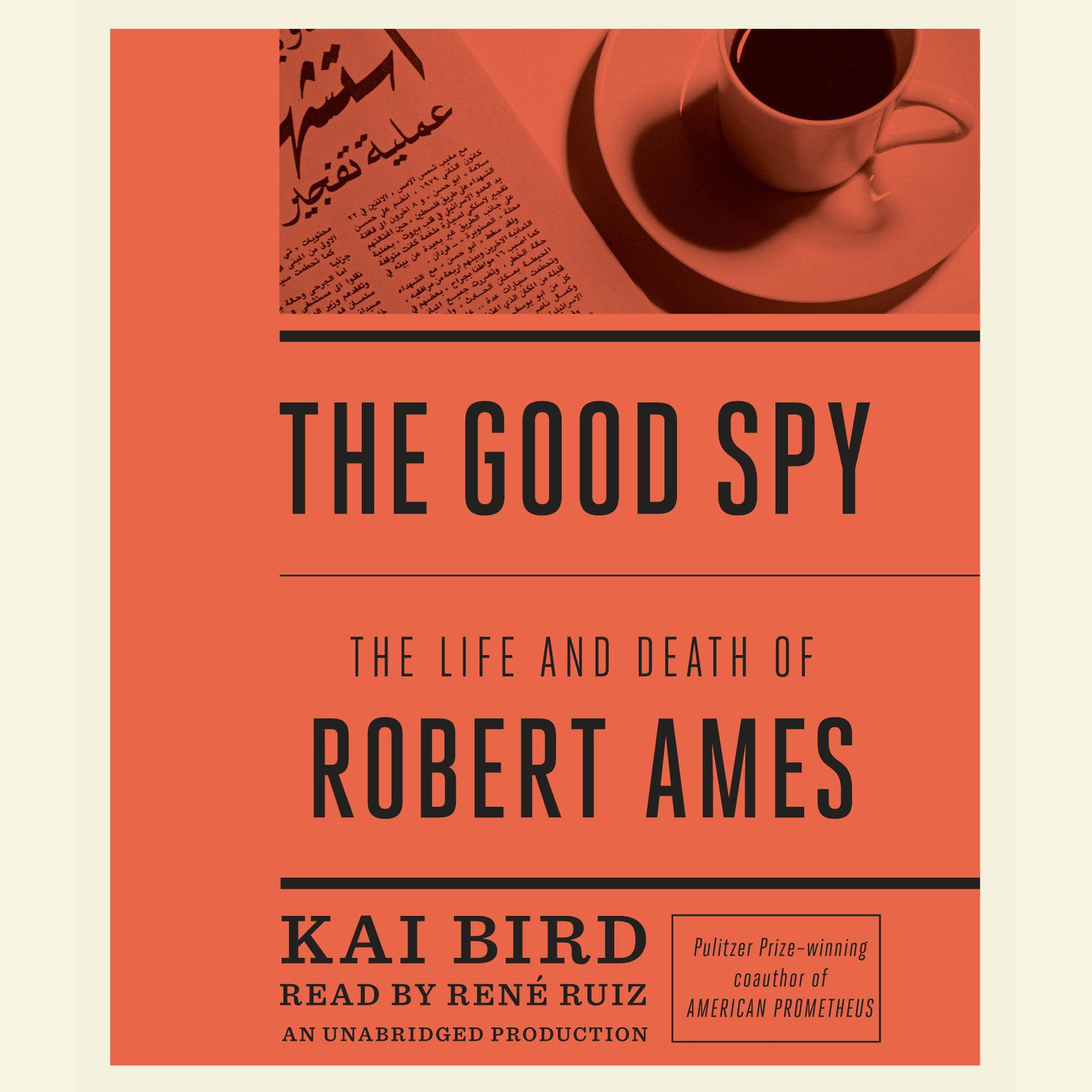 Printable The Good Spy: The Life and Death of Robert Ames Audiobook Cover Art