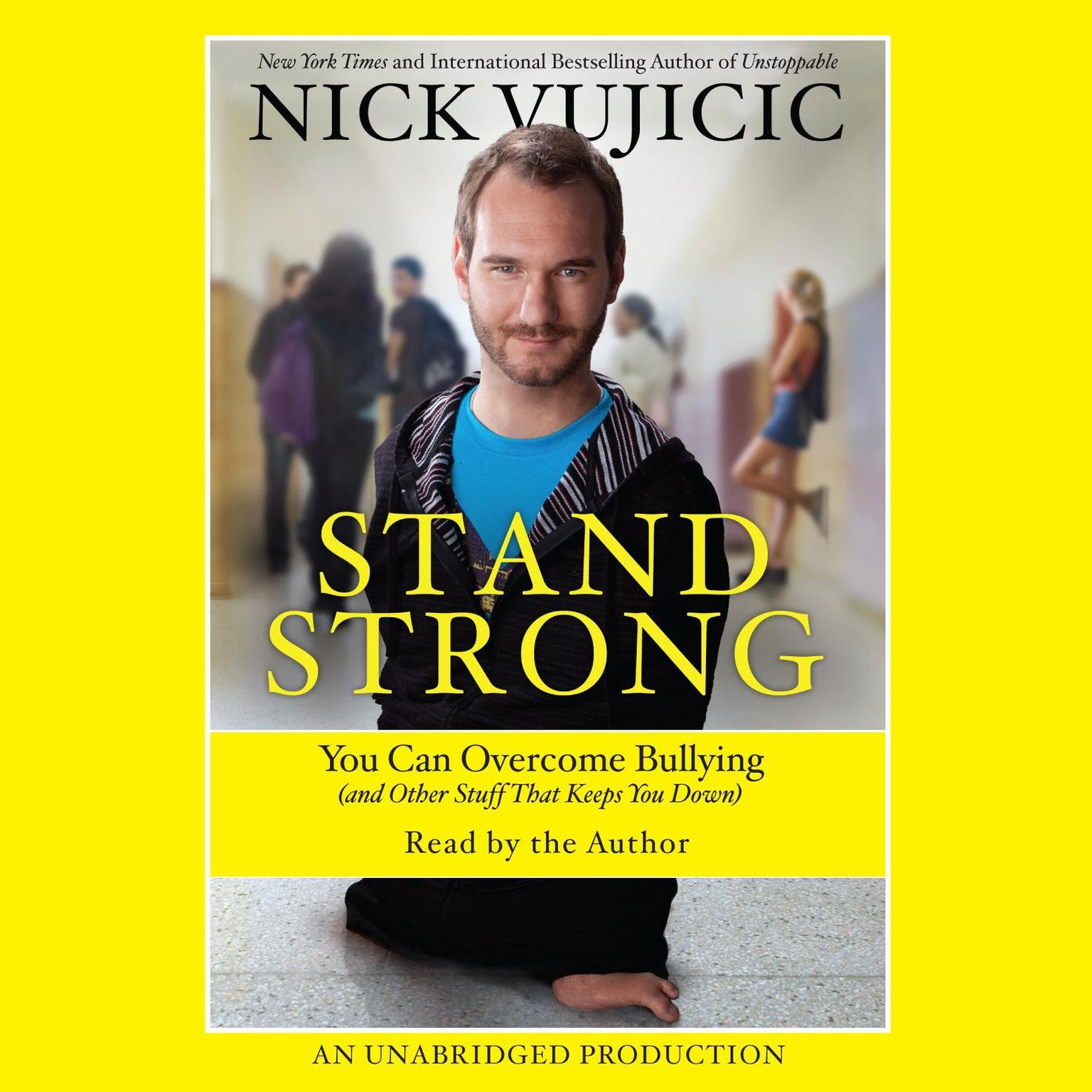 Printable Stand Strong: You Can Overcome Bullying (and Other Stuff That Keeps You Down) Audiobook Cover Art