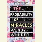 The Probability of Miracles Audiobook, by Wendy Wunder