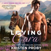 Loving Cara, by Kristen Proby