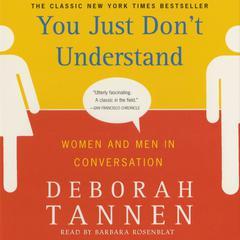 You Just Dont Understand Audiobook, by Deborah Tannen