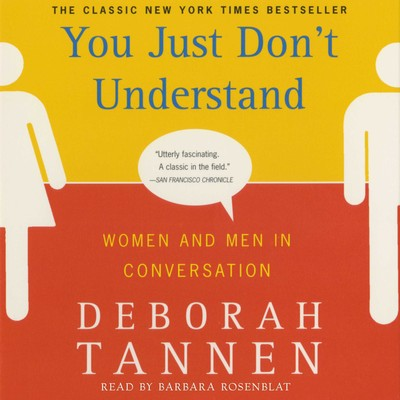 You Just Dont Understand Audiobook, by Deborah Tannen