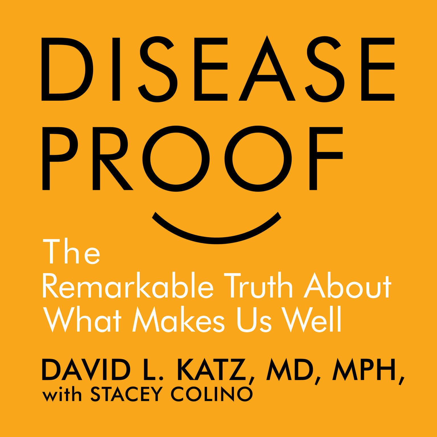 Printable Disease-Proof: The Remarkable Truth About What Keeps Us Well Audiobook Cover Art