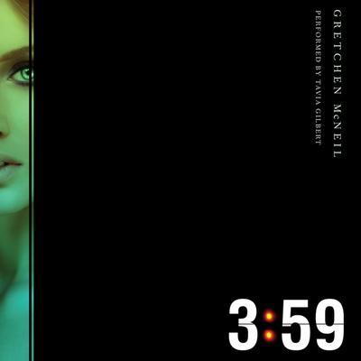 3:59 Audiobook, by Gretchen McNeil