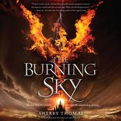 The Burning Sky Audiobook, by Sherry Thomas