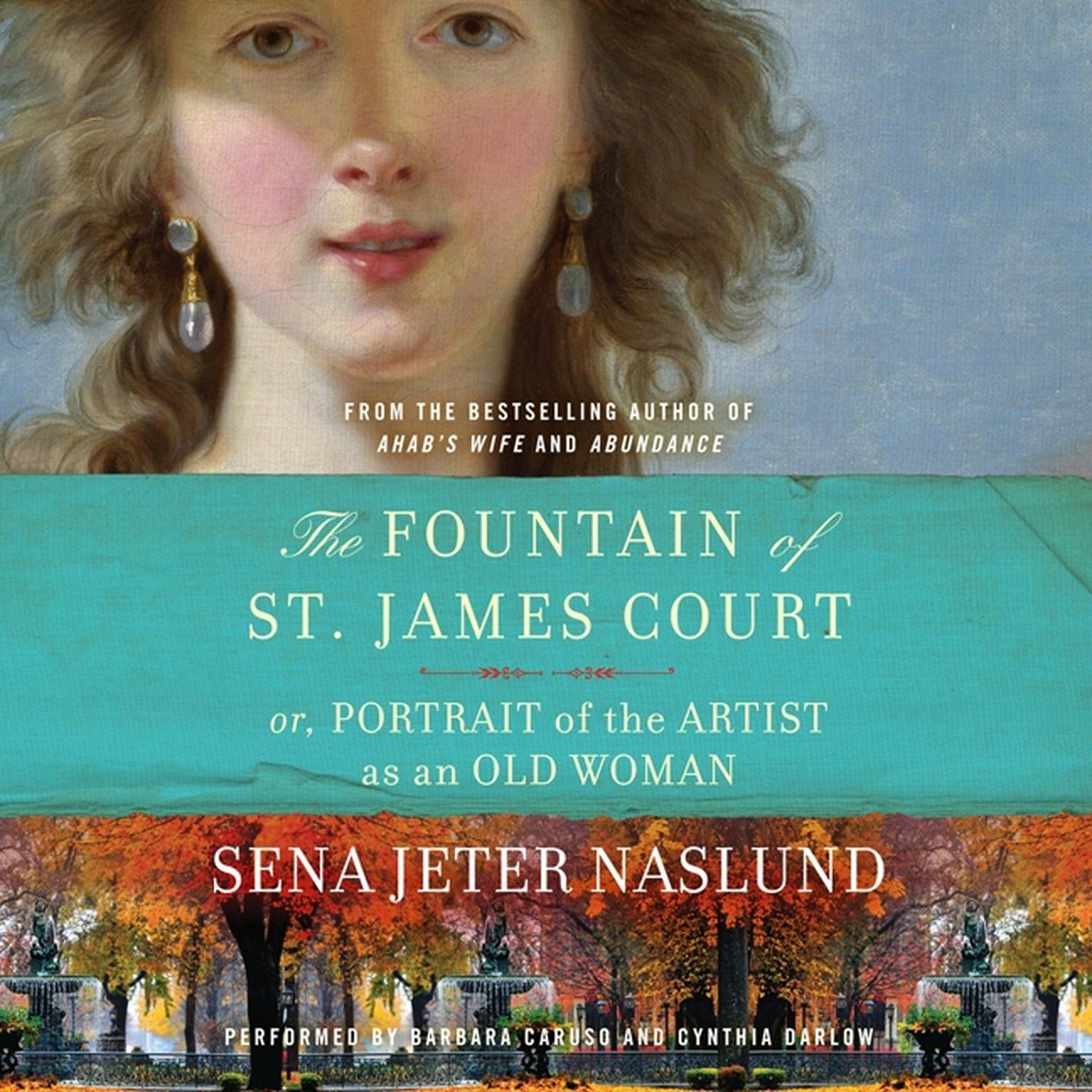 Printable The Fountain of St. James Court; or, Portrait of the Artist as an Old Woman Unab: A Novel Audiobook Cover Art