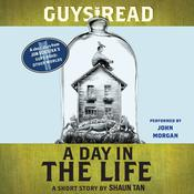 Guys Read: A Day In the Life: A Short Story from Guys Read: Other Worlds, by Shaun Tan