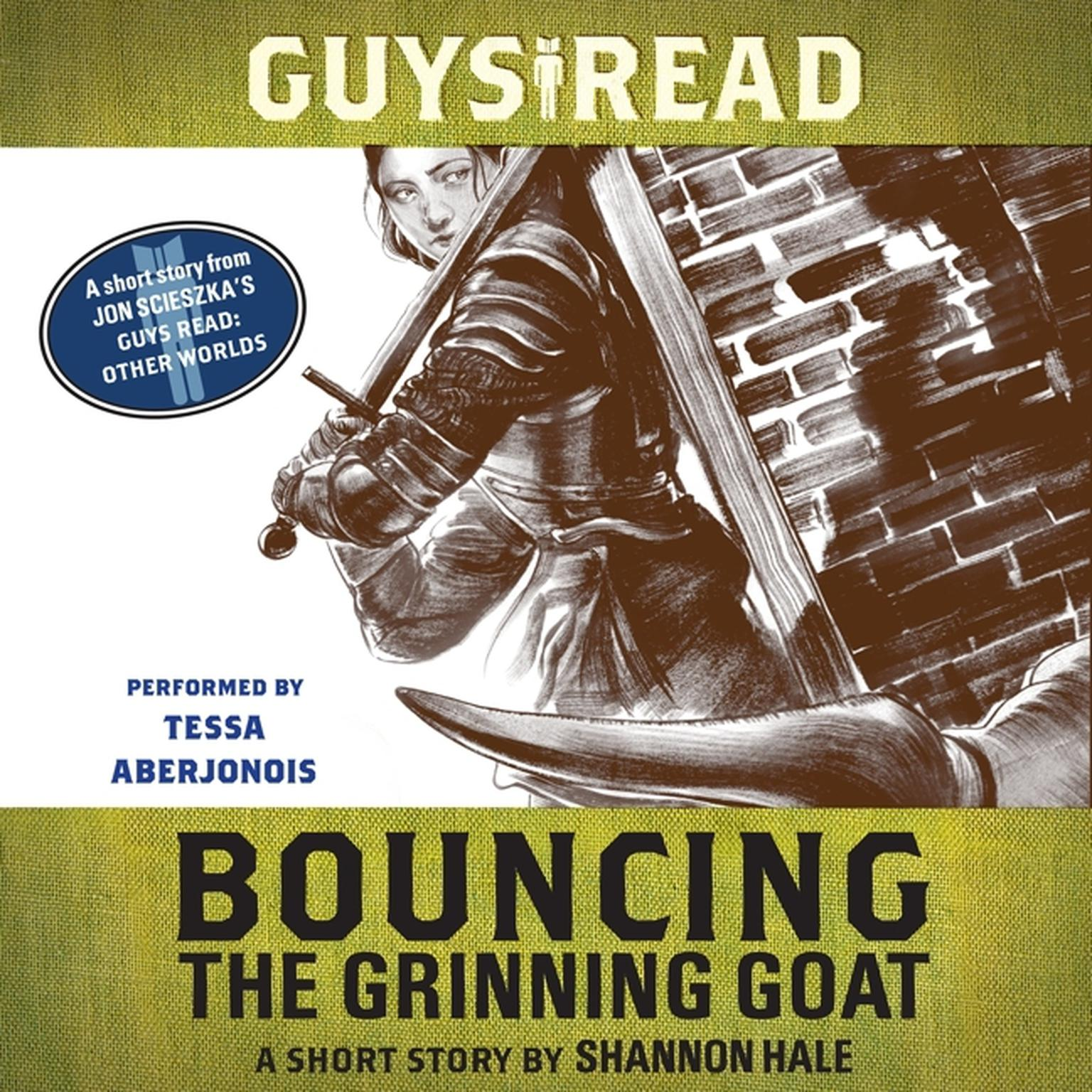 Printable Guys Read: Bouncing the Grinning Goat: A Short Story from Guys Read: Other Worlds Audiobook Cover Art