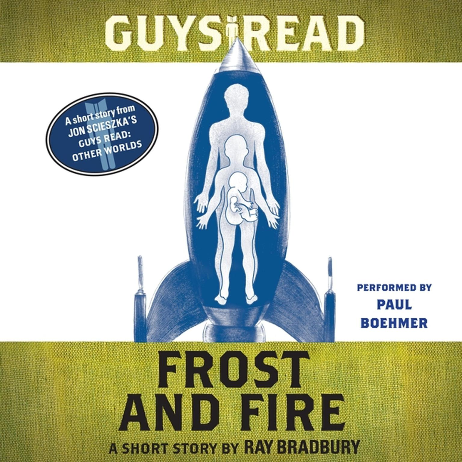 Printable Guys Read: Frost and Fire: A Short Story from Guys Read: Other Worlds Audiobook Cover Art