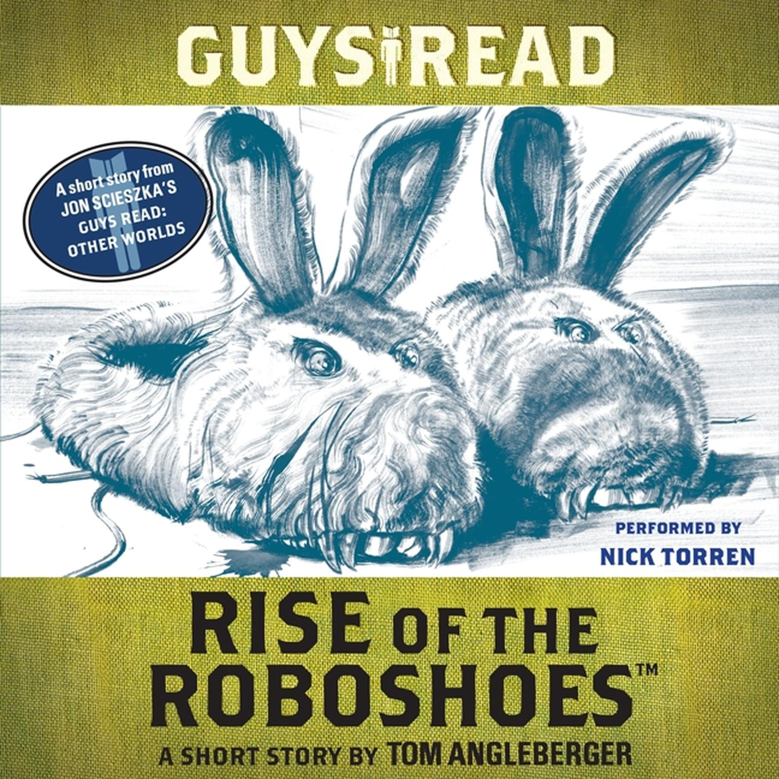 Printable Guys Read: Rise of the RoboShoes: A Short Story from Guys Read: Other Worlds Audiobook Cover Art