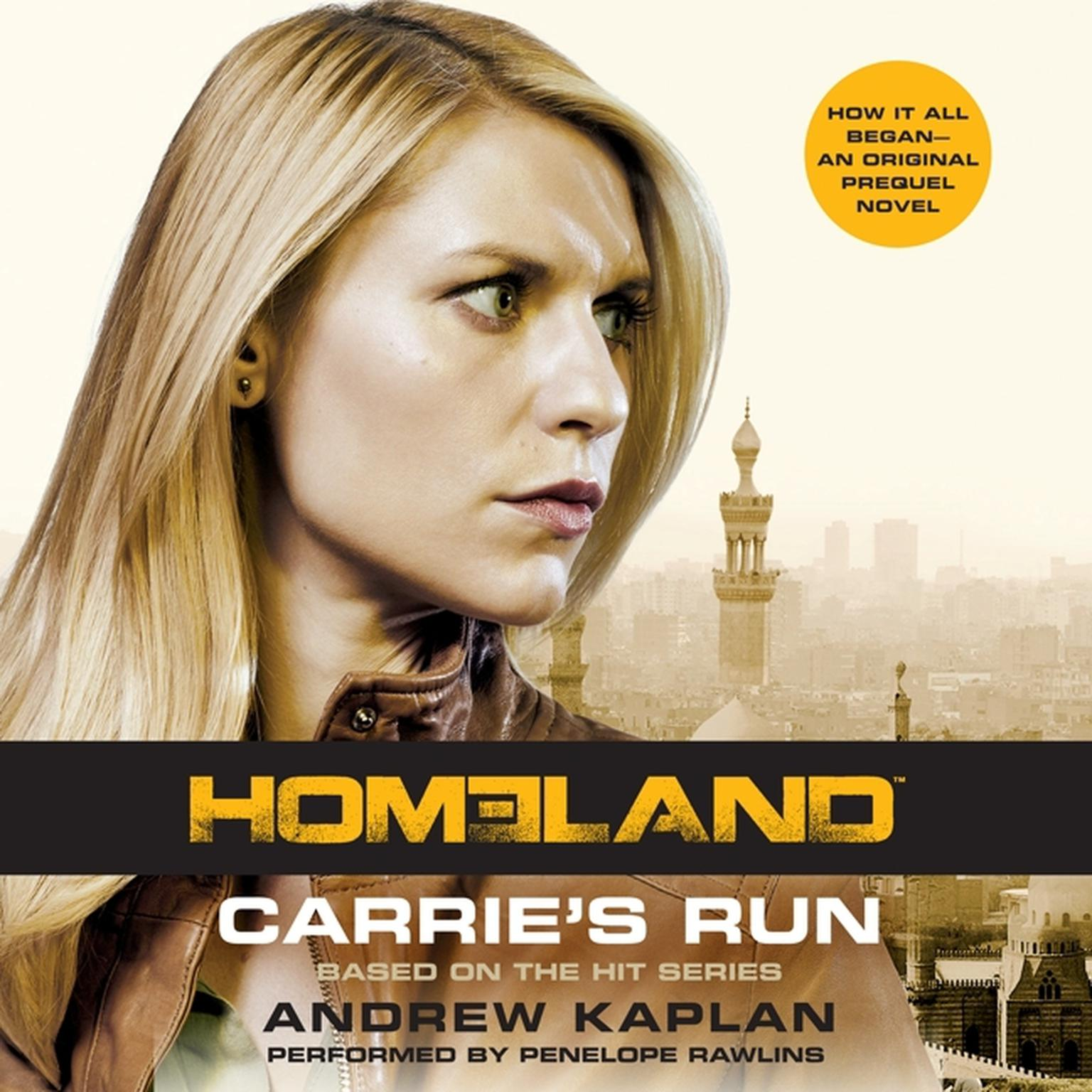 Printable Homeland: Carrie's Run: A Homeland Novel Audiobook Cover Art