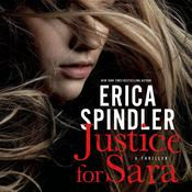 Justice for Sara: A Novel Audiobook, by Erica Spindler